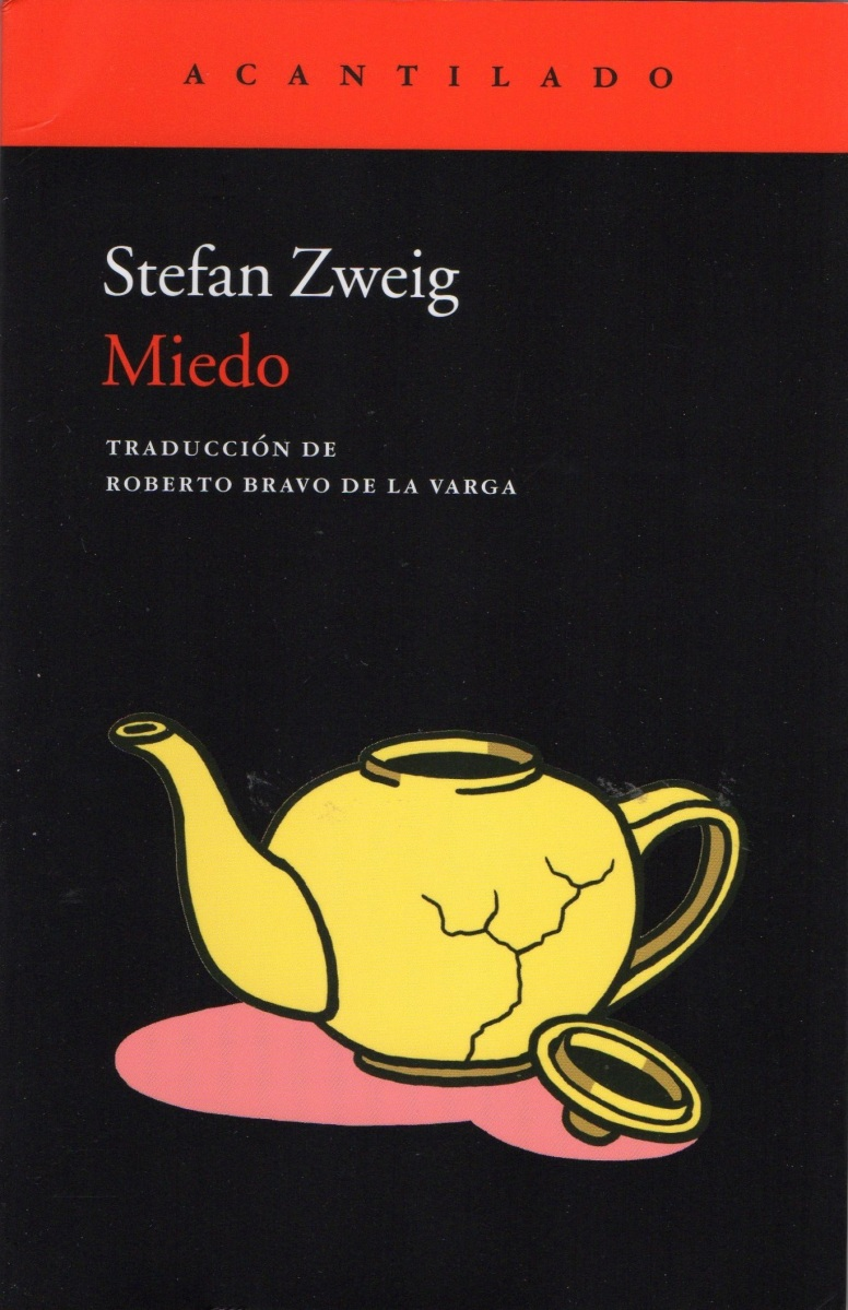 """""""Miedo"""", de Stefan Zweig"""