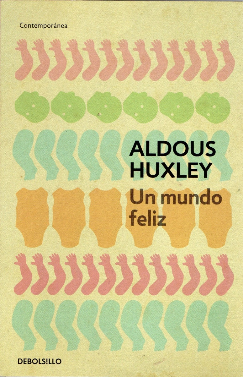 """Un mundo feliz"", de Aldous Huxley"