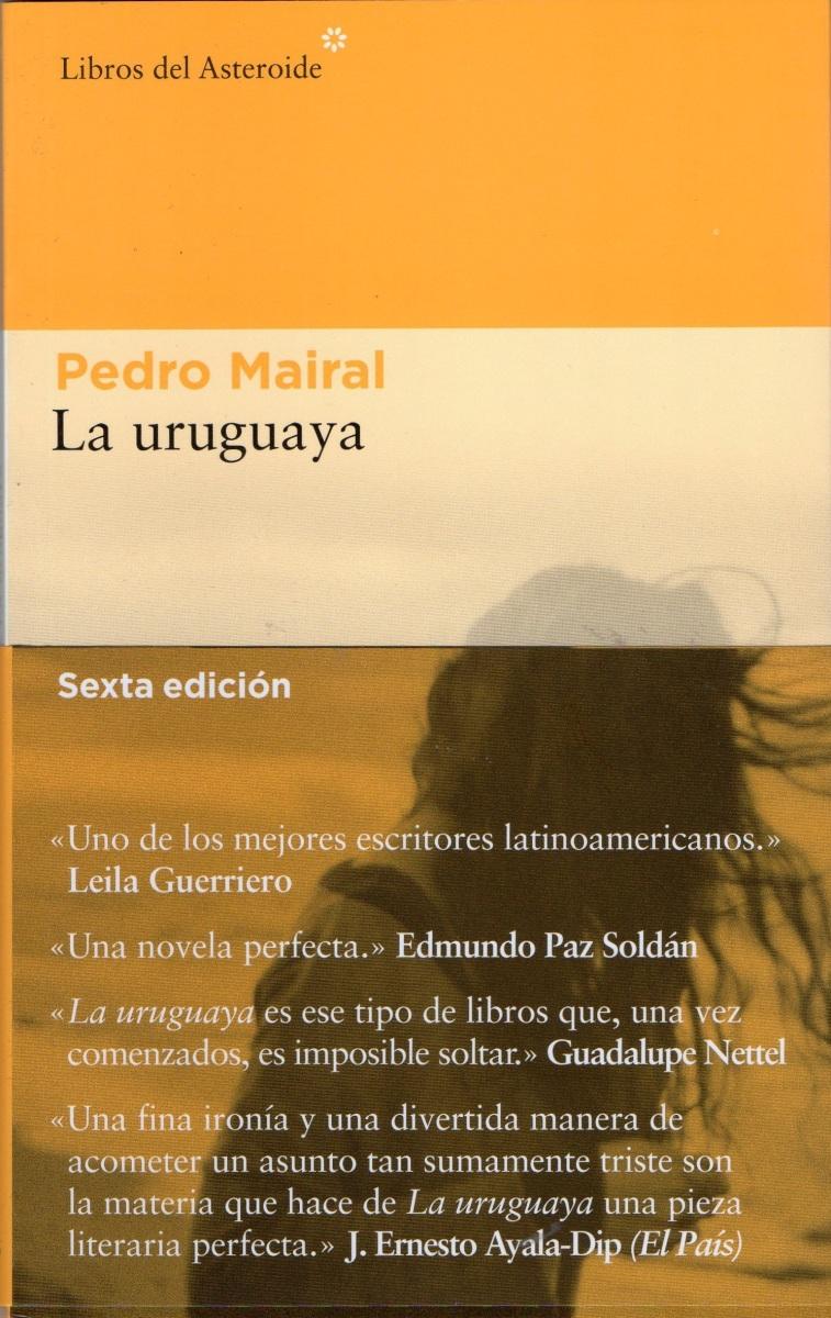 """La uruguaya"", de Pedro Mairal"