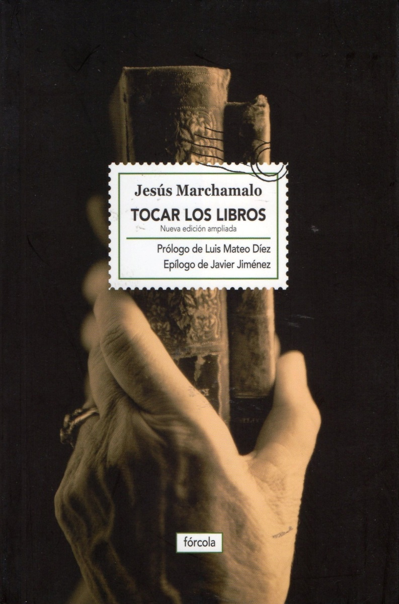 """""""Tocar los libros"""", de Jesús Marchamalo"""