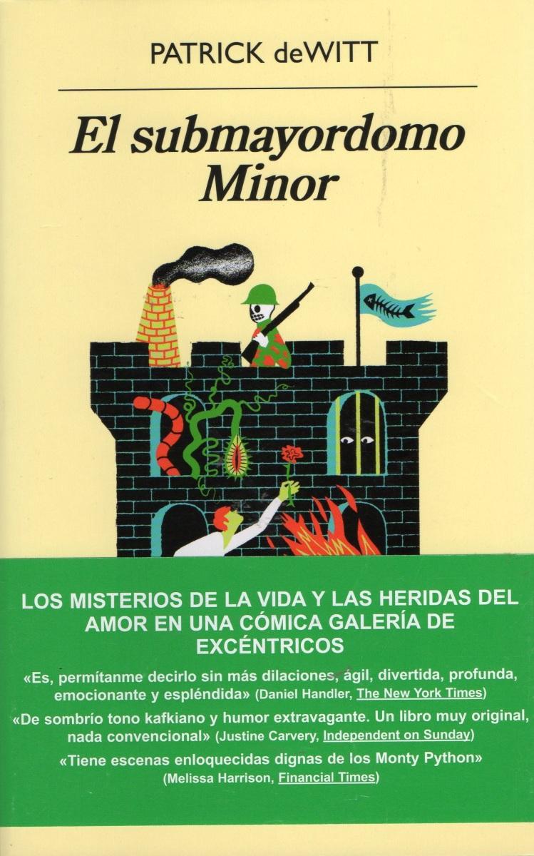"""""""El submayordomo Minor"""", de Patrick deWitt"""